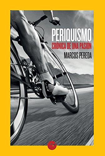 Periquismo: Crónica de una pasión por Marcos Pereda