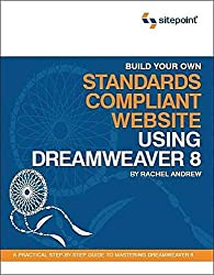 [(Build Your Own Standards Compliant Website Using Dreamweaver 8)] [By (author) R. Andrew ] published on (November, 2005)