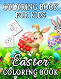 Coloring Book for Kids Easter Coloring Book: Easter Egg Coloring Book for Girls Boys Kids Ages 4-12