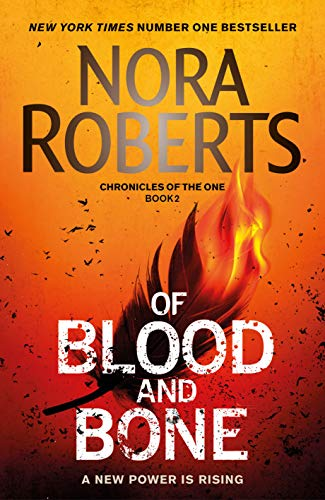 Of Blood and Bone (Chronicles of The One) por Nora Roberts
