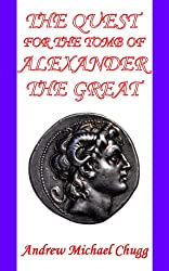 The Quest for the Tomb of Alexander the Great (English Edition)