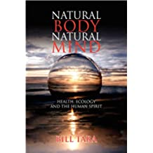 Natural Body Natural Mind