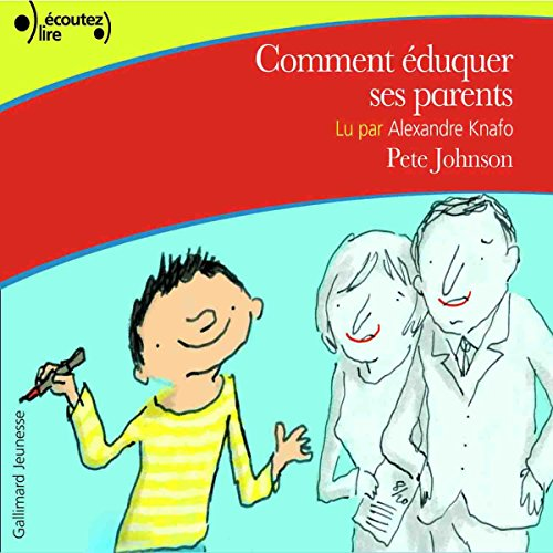 Comment éduquer ses parents par Pete Johnson