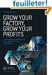 Grow Your Factory, Grow Your Profits:...