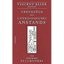 Grundzüge des gastronomischen Anstands: Serviert von Vincent Klink