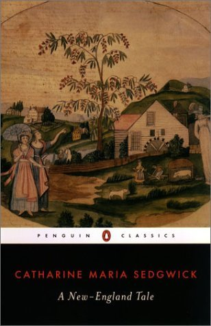 A New-England Tale (Penguin Classics) by Catharine Maria Sedgwick (2003-07-29)