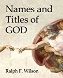 Telecharger Livres Names and Titles of God A Bible Study by Ralph F Wilson 2010 03 01 (PDF,EPUB,MOBI) gratuits en Francaise