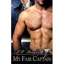 My Fair Captain by J. L. Langley (2008-04-01)