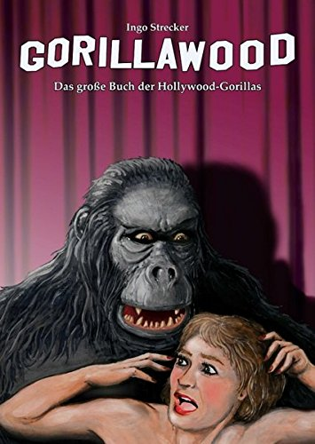 ße Buch der Hollywood-Gorillas ()