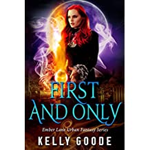 First and Only: Ember Lane (Book #1)