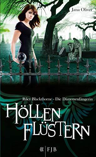 Höllenflüstern: Riley Blackthorne - Die Dämonenfängerin