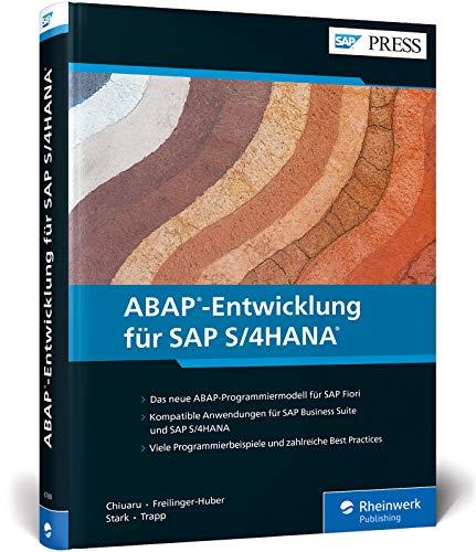 ABAP-Entwicklung für SAP S/4HANA: Programmiermodell für SAP Fiori inkl. CDS, BOPF, UI-Entwicklung (SAP PRESS)
