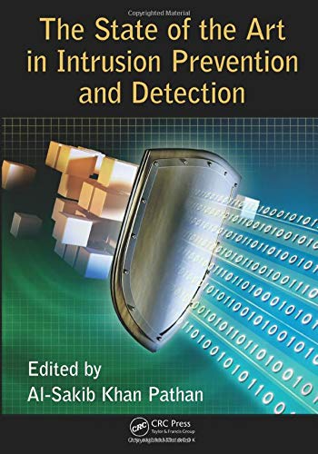 The State of the Art in Intrusion Prevention and Detection -