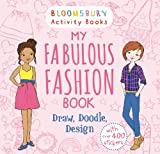 My Fabulous Fashion Book: Draw, Doodle, Design (Activity Books for Girls)
