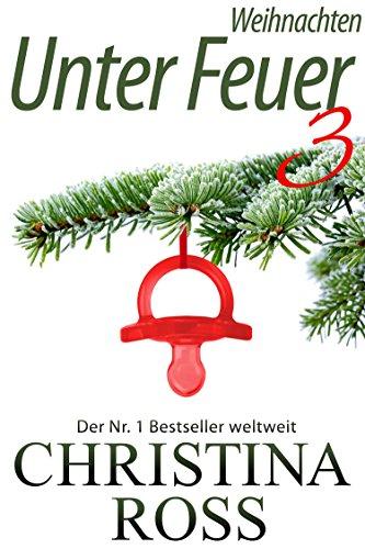 Unter Feuer 3: Weihnachten