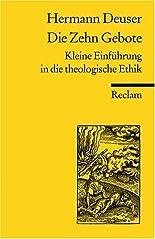 Die zehn Gebote: Kleine Einführung in die theologische Ethik hier kaufen
