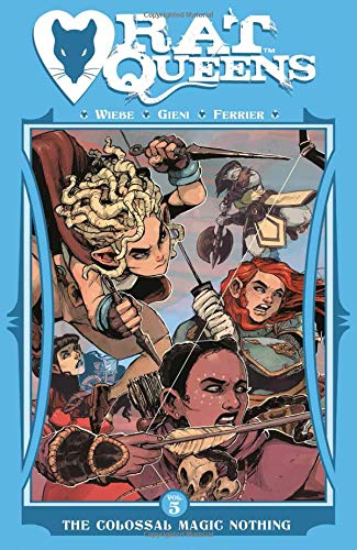 Rat Queens Volume 5: The Colossal Magic Nothing por Kurtis J. Wiebe