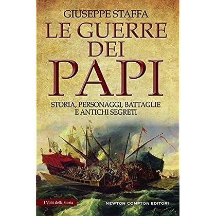 Le Guerre Dei Papi (Enewton Saggistica)