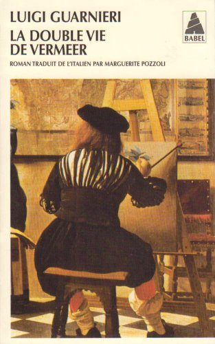 La Double Vie De Vermeer [Pdf/ePub] eBook