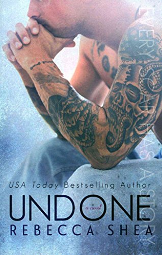 [(Undone)] [By (author) Rebecca Shea Shea] published on (January, 2014)
