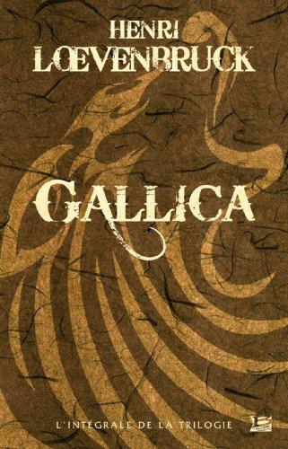 10 Romans - 10 Euros : Gallica l'intégrale par Henri Loevenbruck