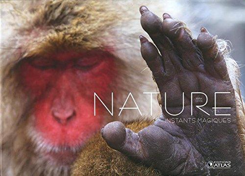 Nature, instants magiques par Anna Levin