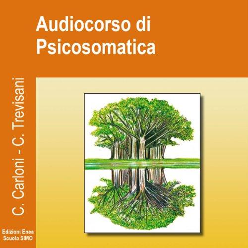 Audiocorso di Psicosomatica  Audiolibri