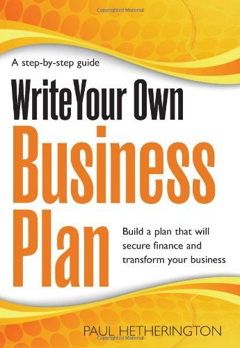 Write Your Own Business Plan by Paul Hetherington (24-Jul-2012) Paperback