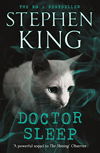 Doctor Sleep: Shining Book 2 (The Shining)