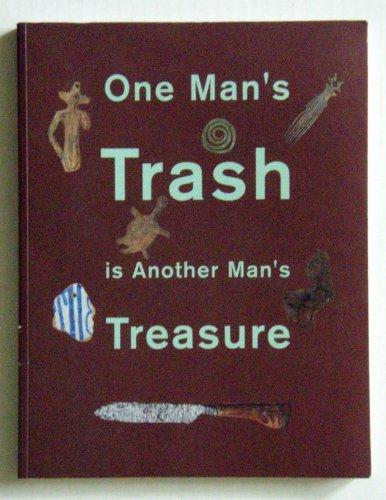 One Man's Trash is Another Man's Treasure por Alexandra Van Dongen