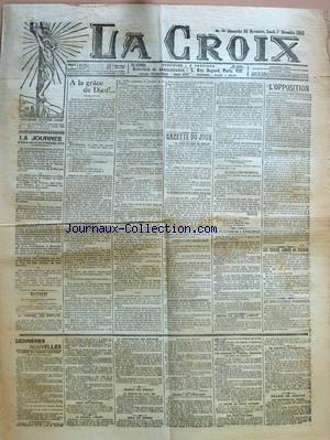 CROIX (LA) [No 6024] du 30/11/1902 - LA JOURNEE PARIS, LE 29 NOVEMBRE 1902 - ROME - LE TRIBUNAL DES CONFLITS - A LA GRACE DE DIEU !... - GAZETTE DU JOUR - LA PETITION DE L'EPISCOPAT - REFUS DE PAYER L'IMPOT - L'OPPOSITION PAR J. B. - LES ECOLES LIBRES DE FRERES - AU BON-PASTEUR D'ANNONAY - DERNIERES NOUVELLES - ECHOS DU SENAT - PALAIS DE JUSTICE.