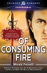 Of Consuming Fire: Middle of the Garden, Book 3