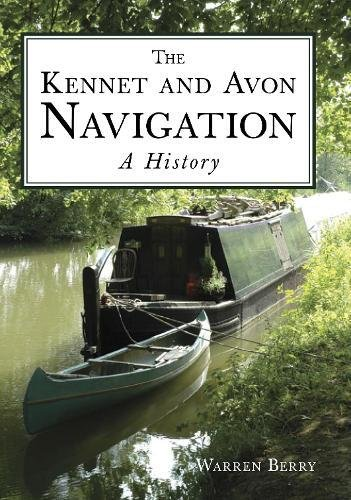 Download eBooks For Ipad The Kennet and Avon Navigation: A History