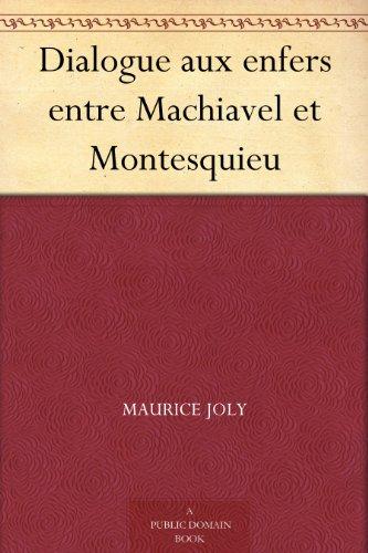 Couverture du livre Dialogue aux enfers entre Machiavel et Montesquieu