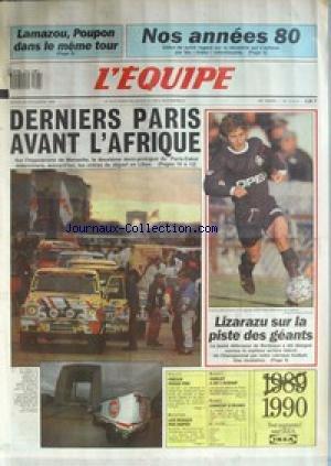 EQUIPE (L') [No 13573] du 26/12/1989 - LAMAZOU - POUPON DANS LE MEME TOUR - NOS ANNEES 80 - L'AFRIQUE - LIZARAZU - VOLLEY - FREJUS - NATATION - LES RUSSES - BASKET - CHOLET - RUGBY. par Collectif