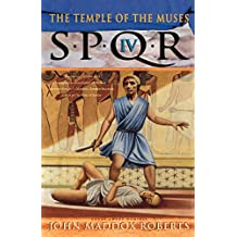 S.P.Q.R. IV: The Temple of the Muses