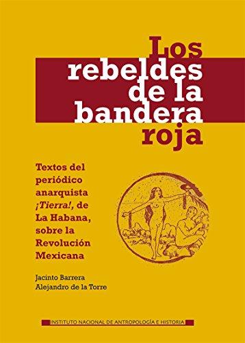 Los rebeldes de la bandera roja (Sumaria) (Spanish Edition)