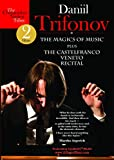 Daniil Trifonov: The Magics of Music & The Castelfranco Veneto Recital [DVD]