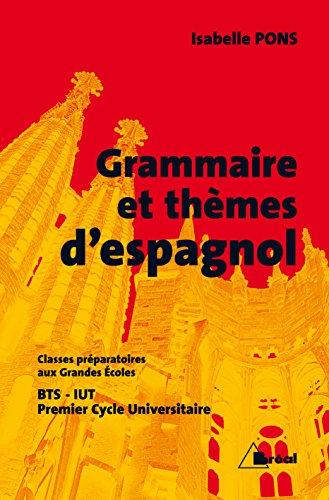 Grammaire et thèmes d'espagnol