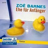 Ehe für Anfänger (Hörbuch) [12 CDs + 2 Bonus-MP3-CDs / Audiobook]