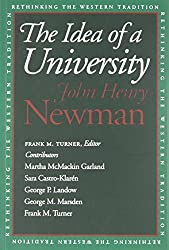 The Idea of a University (Rethinking the Western Tradition) by John Newman (1996-05-29)