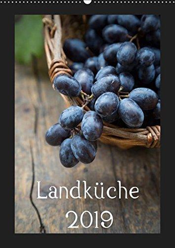 Landküche (Wandkalender 2019 DIN A2 hoch): Natürlich durchs Küchenjahr (Monatskalender, 14 Seiten) (CALVENDO Lifestyle)