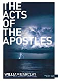 The Acts of the Apostles (New Daily Study Bible)