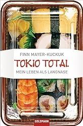Tokio Total: Mein Leben als Langnase