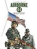 Airborne 44: Für uns gibt es kein morgen...