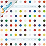 Love Lust Faith + Dreams (Explicit Version) [Explicit]