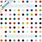 Love Lust Faith + Dreams [Explicit]