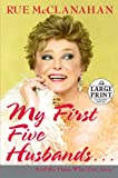 My First Five Husbands...and the Ones Who Got Away (Random House Large Print)