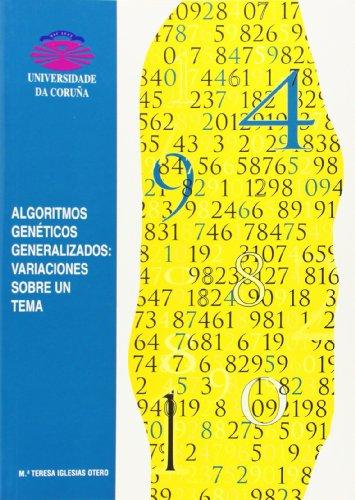 Algoritmos Genéticos Generalizados: Variaciónes Sobre Un Tema (Monografías)