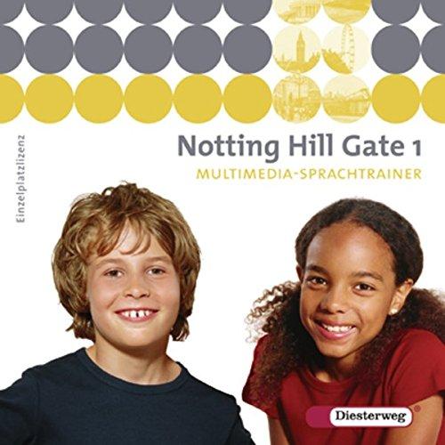 Notting Hill Gate / Lehrwerk für den Englischunterricht an Gesamtschulen und integrierenden Schulformen - Ausgabe 2007: Notting Hill Gate - Ausgabe 2007: Multimedia-Sprachtrainer 1 - Einzelplatzlizenz